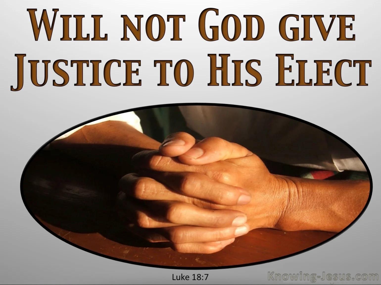 Luke 18-7 God Elect Who Cry To Him gray