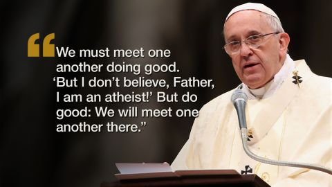 PF Quote atheists150209155619-04-pope-quote-0209